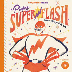 BenjaminMedia_Papy-Superflash