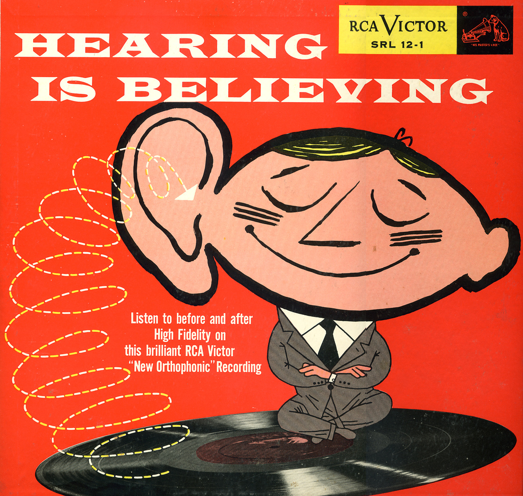 HEARING IS BELIEVING | rca victor recording (CC-by-nc Max Sparber)