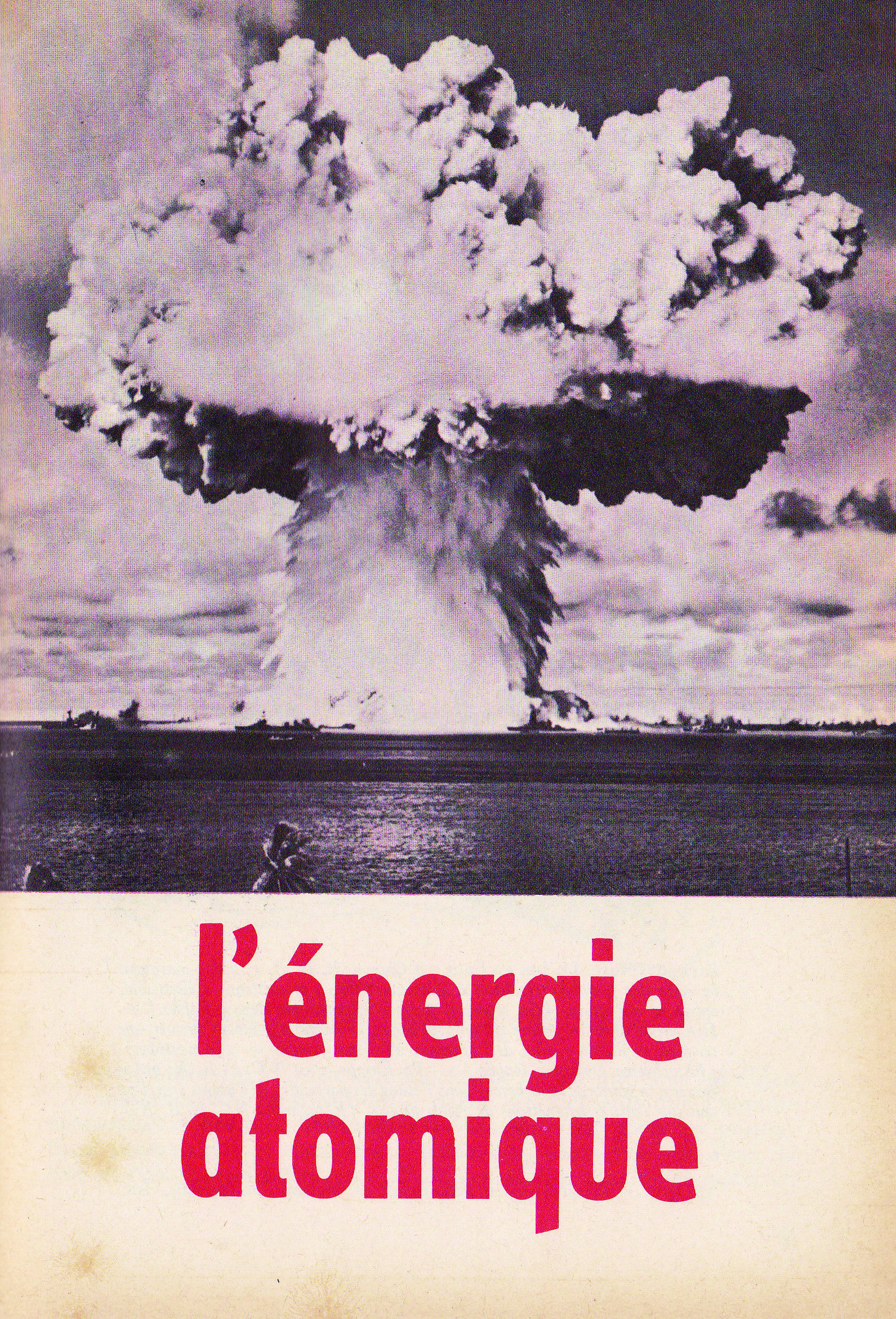 SciencesDuMonde_no97_1971_EnergieAtomique_l energie atomique